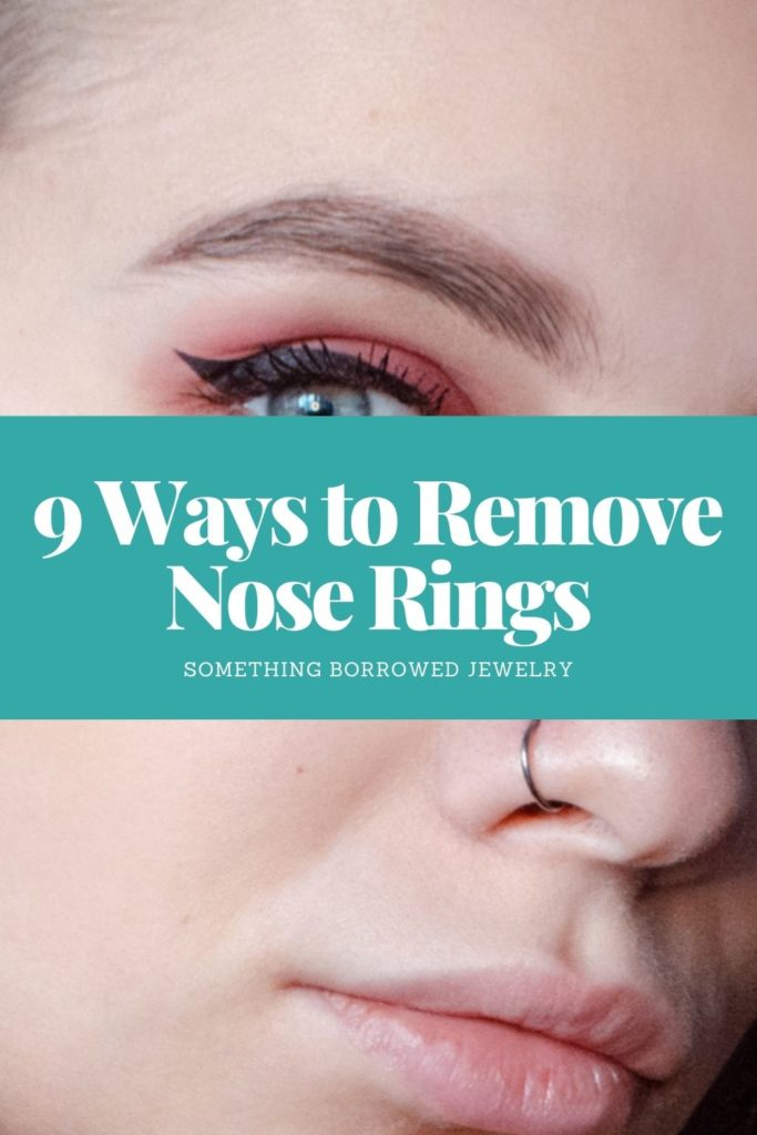9 Ways to Remove Nose Rings 1