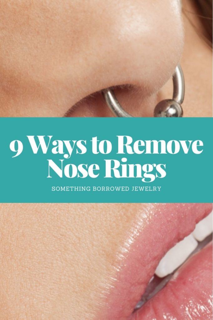 9 Ways to Remove Nose Rings 2