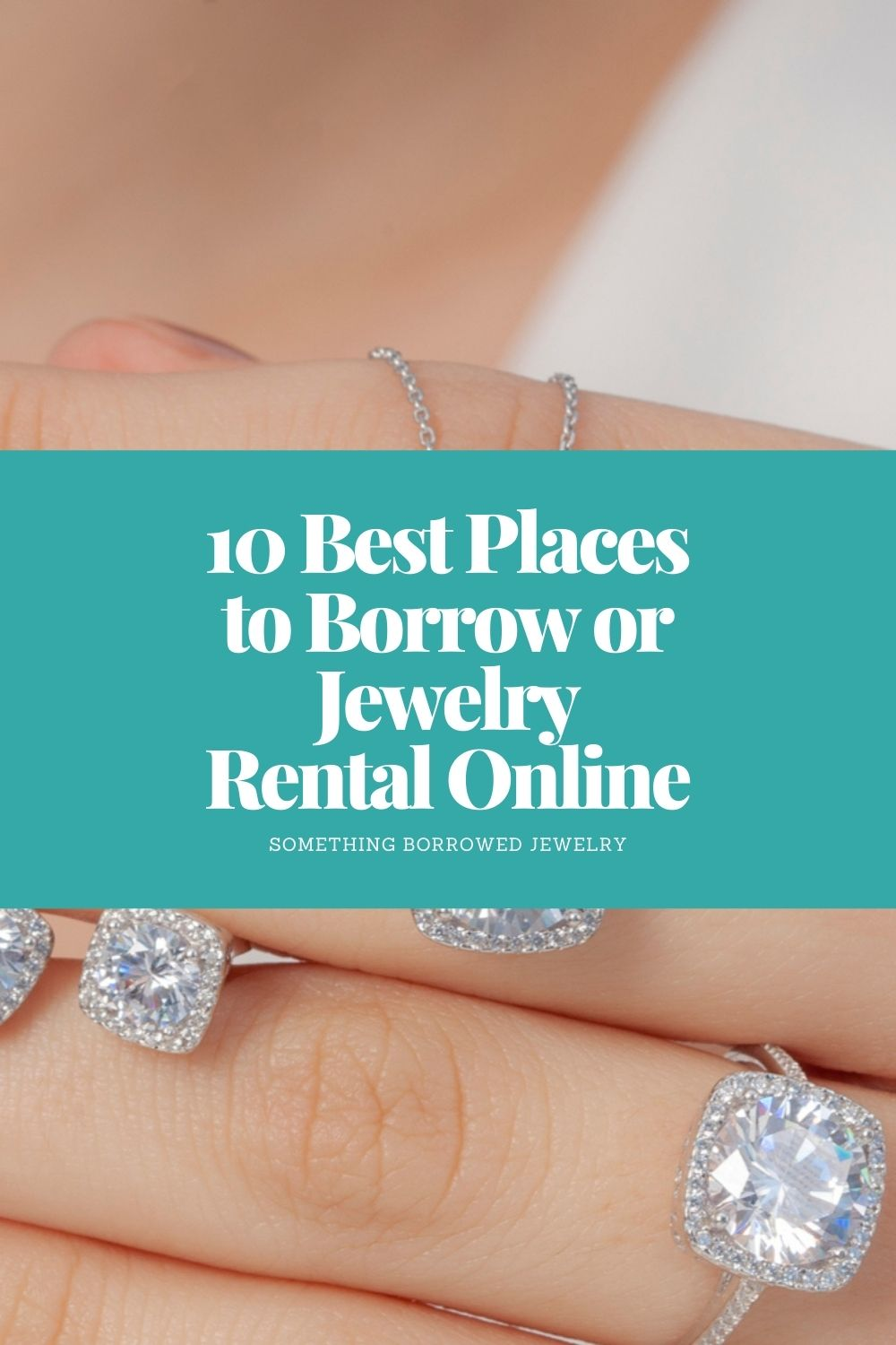 10 Best Places to Borrow or Jewelry Rental Online pin 2