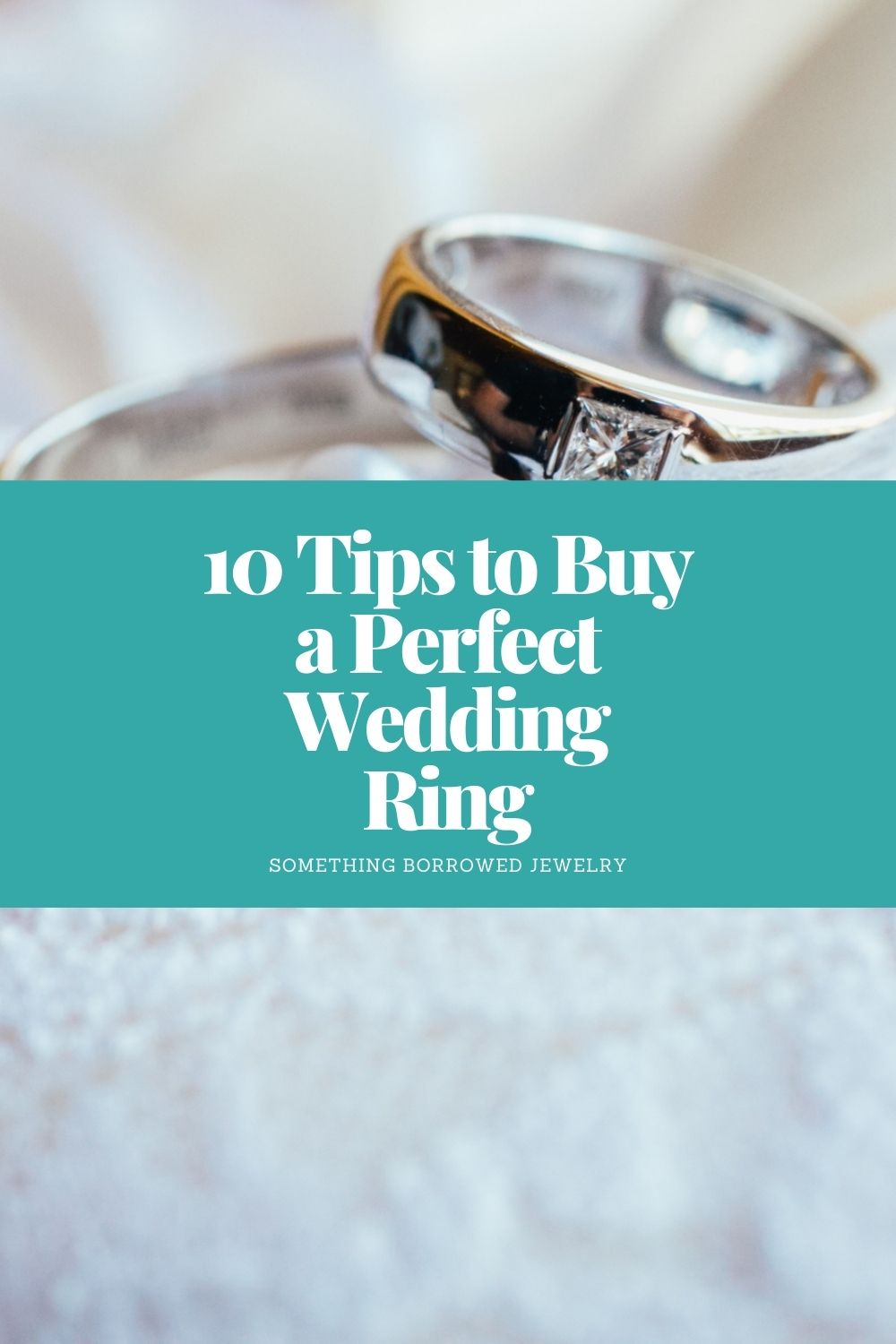 10 Tips to Buy a Perfect Wedding Ring pin