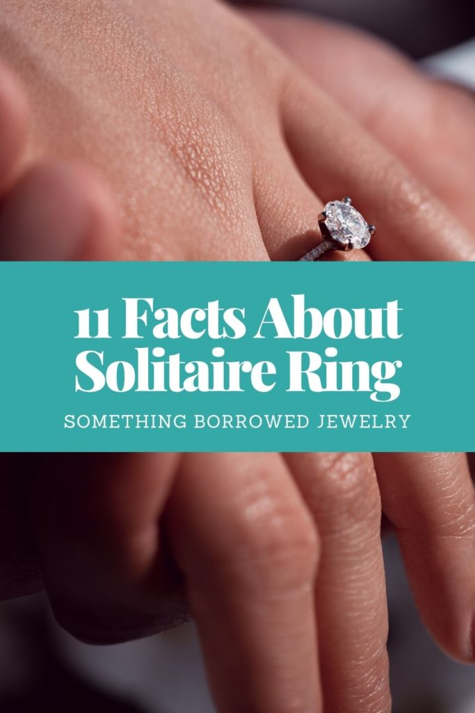11 Facts About Solitaire Ring 1