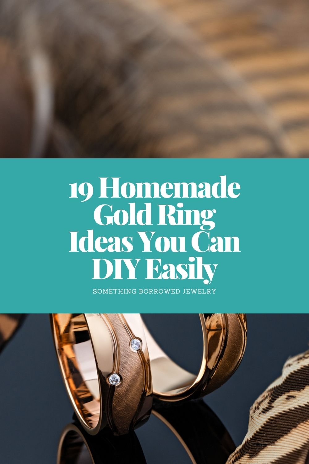 19 Homemade Gold Ring Ideas You Can DIY Easily pin 2