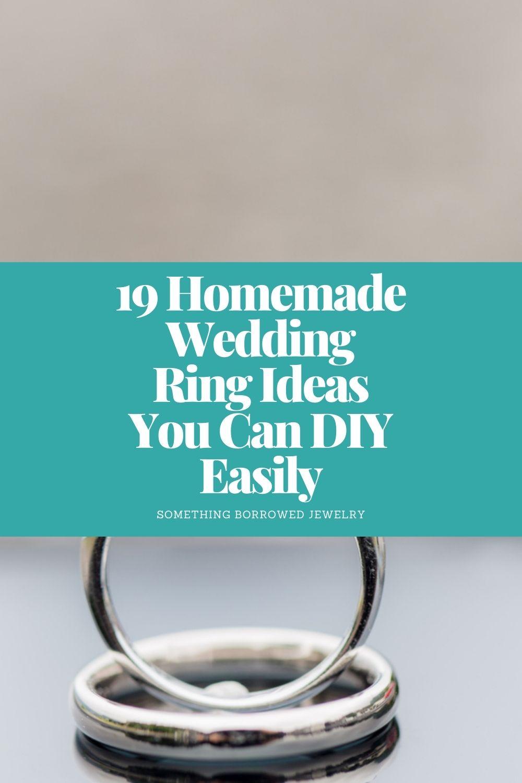 19 Homemade Wedding Ring Ideas You Can DIY Easily pin 2