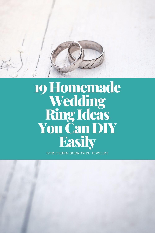 19 Homemade Wedding Ring Ideas You Can DIY Easily pin