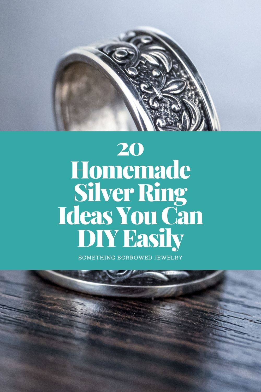 20 Homemade Silver Ring Ideas You Can DIY Easily pin 2