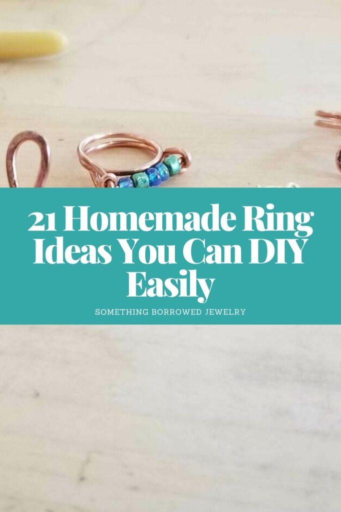 21 Homemade Ring Ideas You Can DIY Easily 2