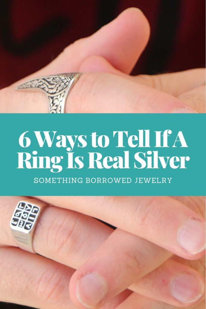 6 Ways to Tell If A Ring Is Real Silver