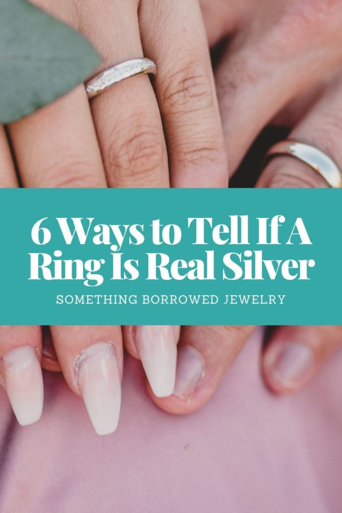 6 Ways to Tell If A Ring Is Real Silver 2
