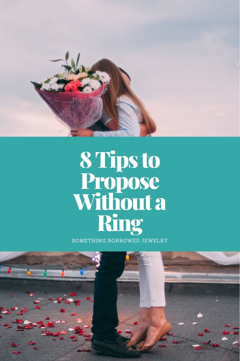 8 Tips to Propose Without a Ring pin 2
