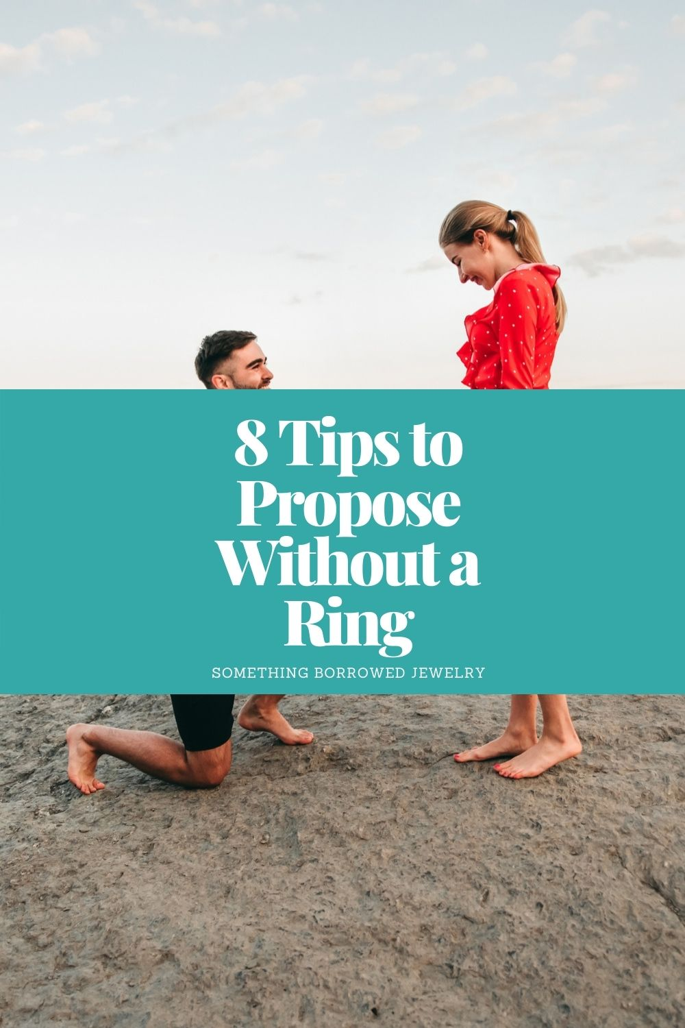 8 Tips to Propose Without a Ring pin