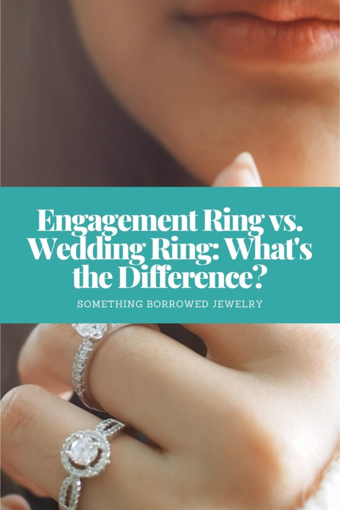 Engagement Ring vs. Wedding Ring What's the Difference 1
