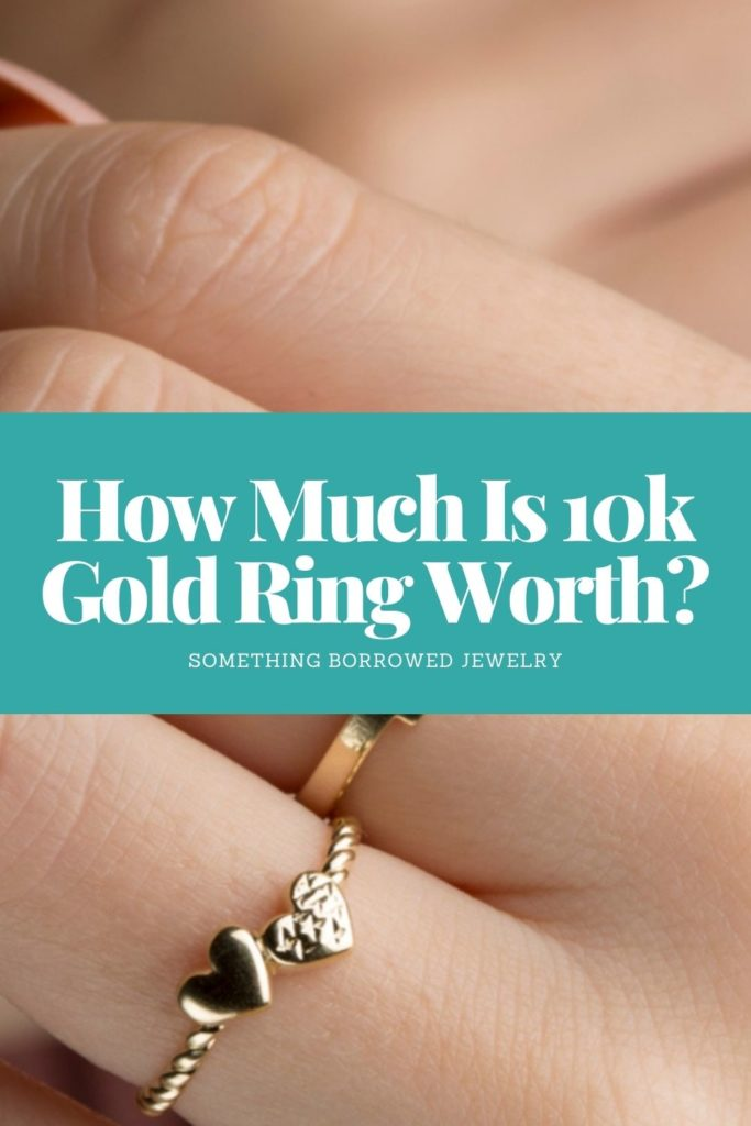 How Much Is 10k Gold Ring Worth 1