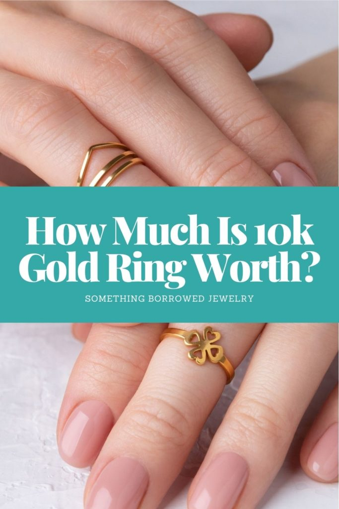 How Much Is 10k Gold Ring Worth 2