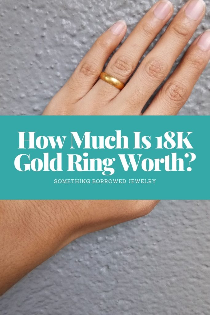 How Much Is 18K Gold Ring Worth 1