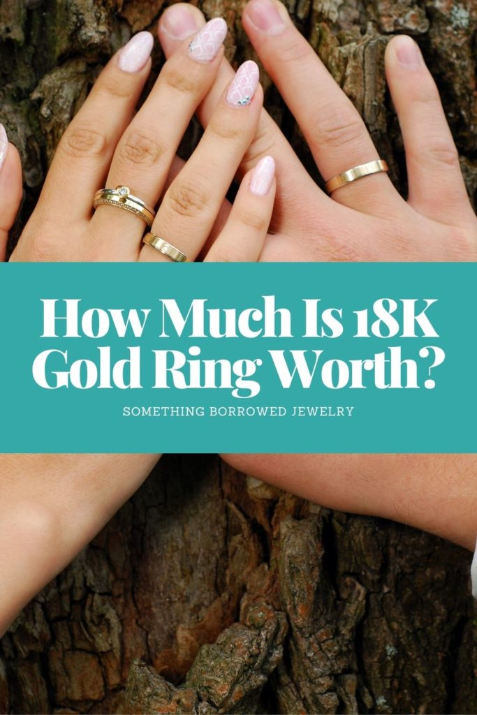 How Much Is 18K Gold Ring Worth 2