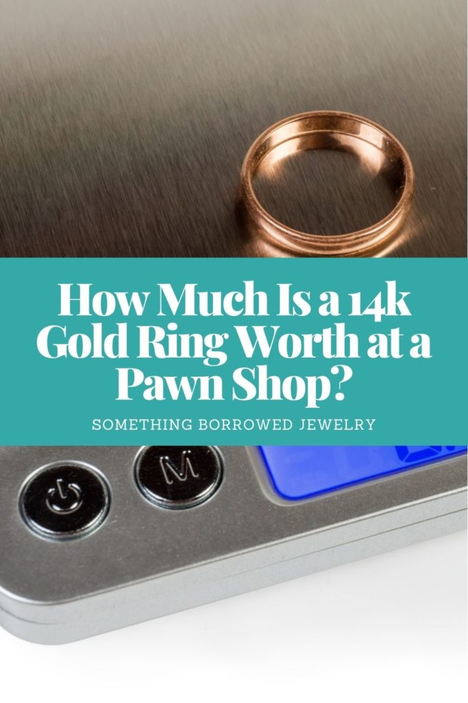 How Much Is a 14k Gold Ring Worth at a Pawn Shop 1