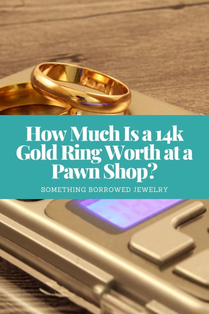 How Much Is a 14k Gold Ring Worth at a Pawn Shop 2