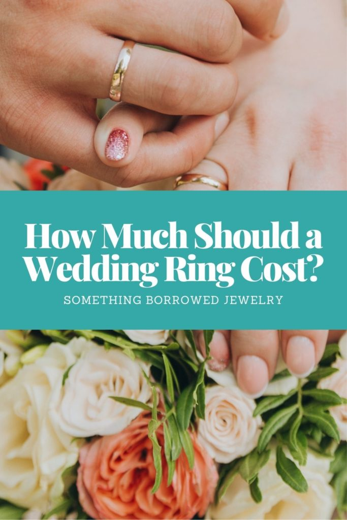 How Much Should a Wedding Ring Cost 1