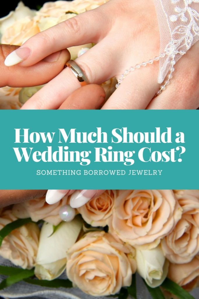 How Much Should a Wedding Ring Cost 2