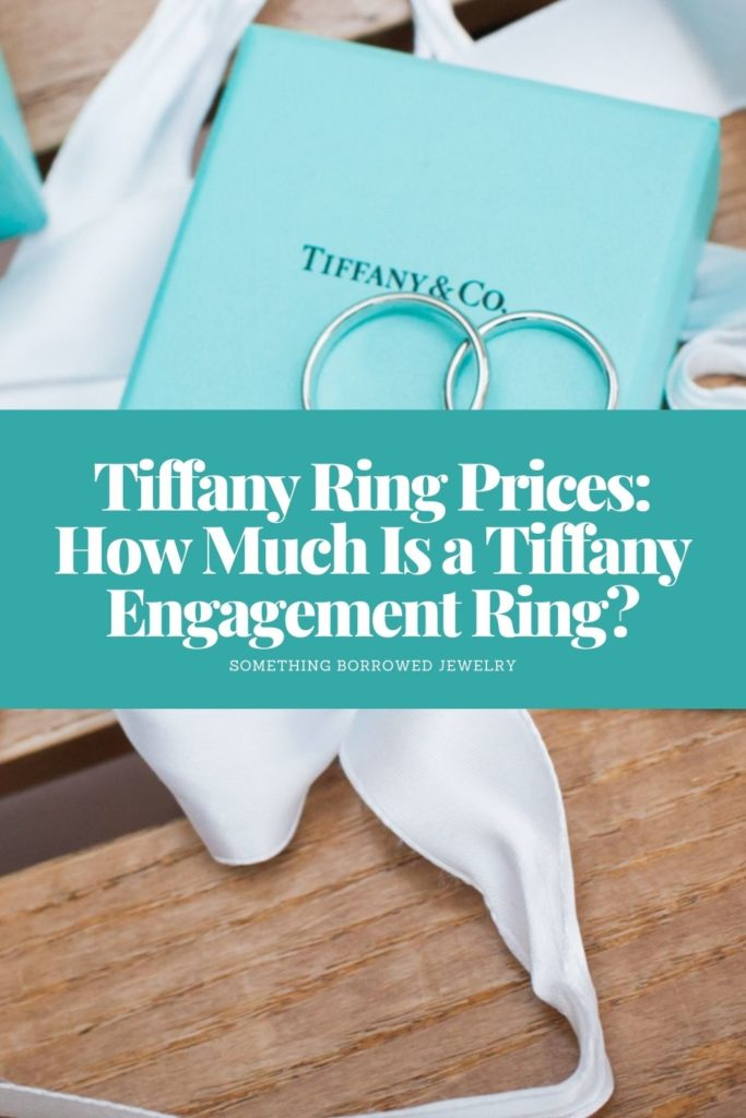 Tiffany Ring Prices How Much Is a Tiffany Engagement Ring 2