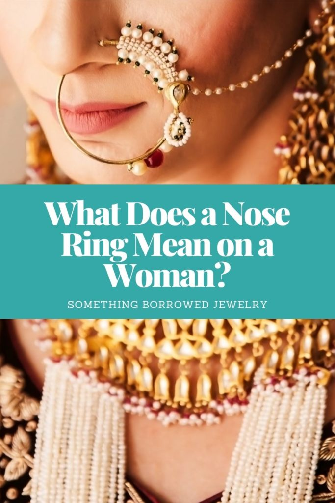 What Does a Nose Ring Mean on a Woman 1