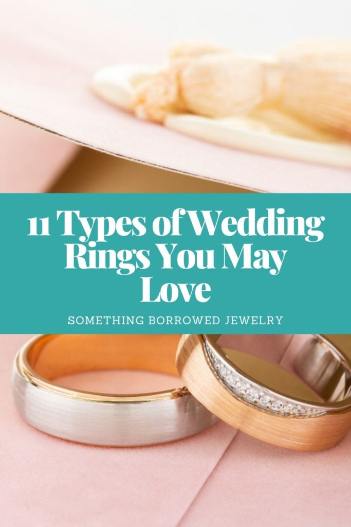 11 Types of Wedding Rings You May Love 3