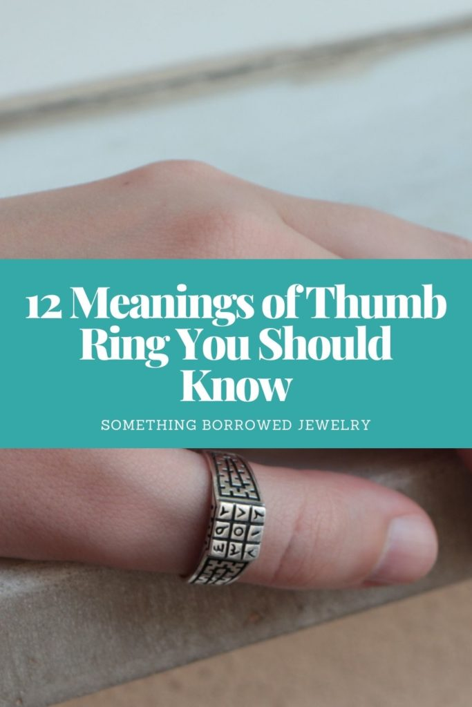 12 Meanings of Thumb Ring You Should Know 2