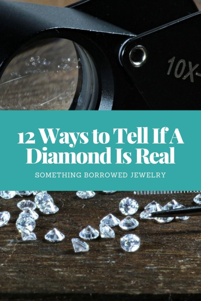 12 Ways to Tell If A Diamond Is Real 2