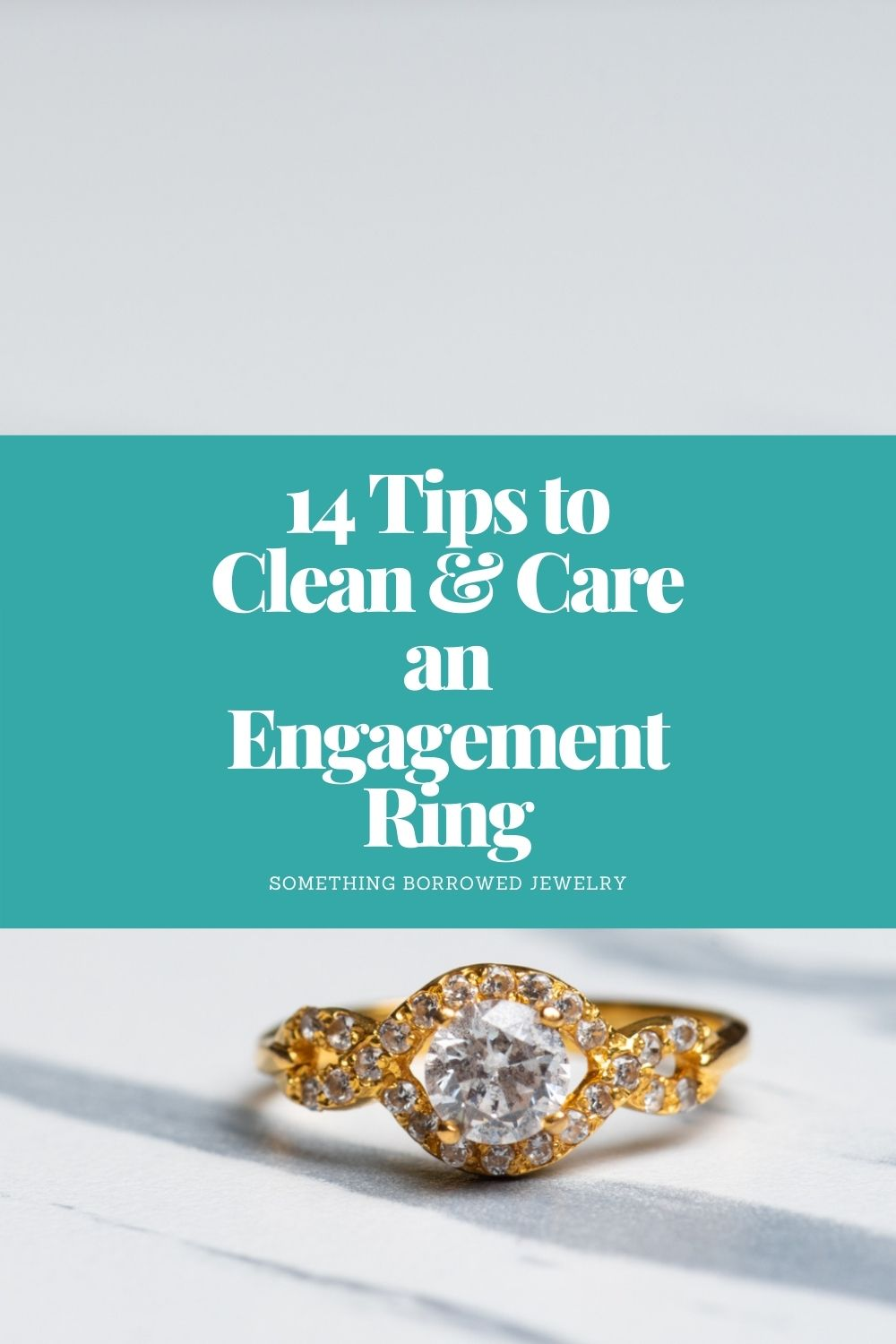 14 Tips to Clean & Care an Engagement Ring pin 2
