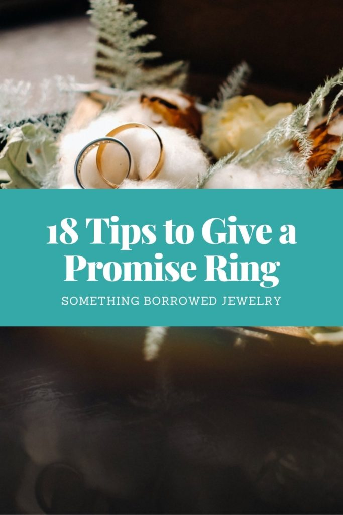 18 Tips to Give a Promise Ring 2