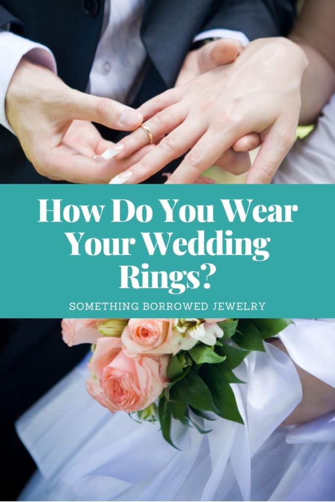 How Do You Wear Your Wedding Rings 2