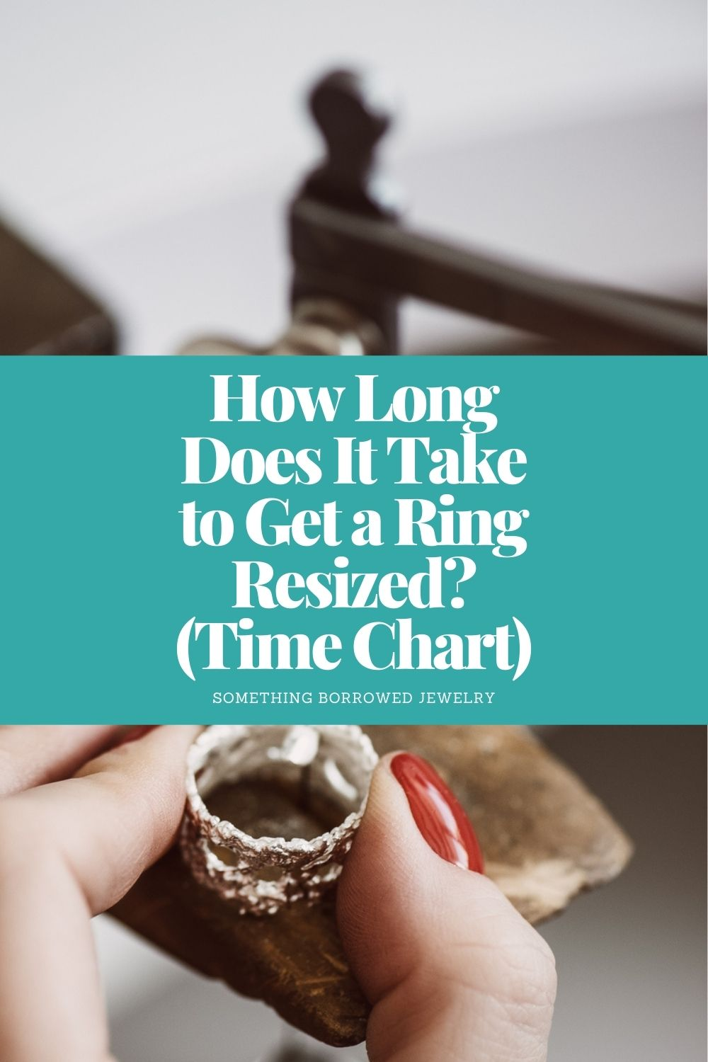 How Long Does It Take to Get a Ring Resized (Time Chart) pin 2