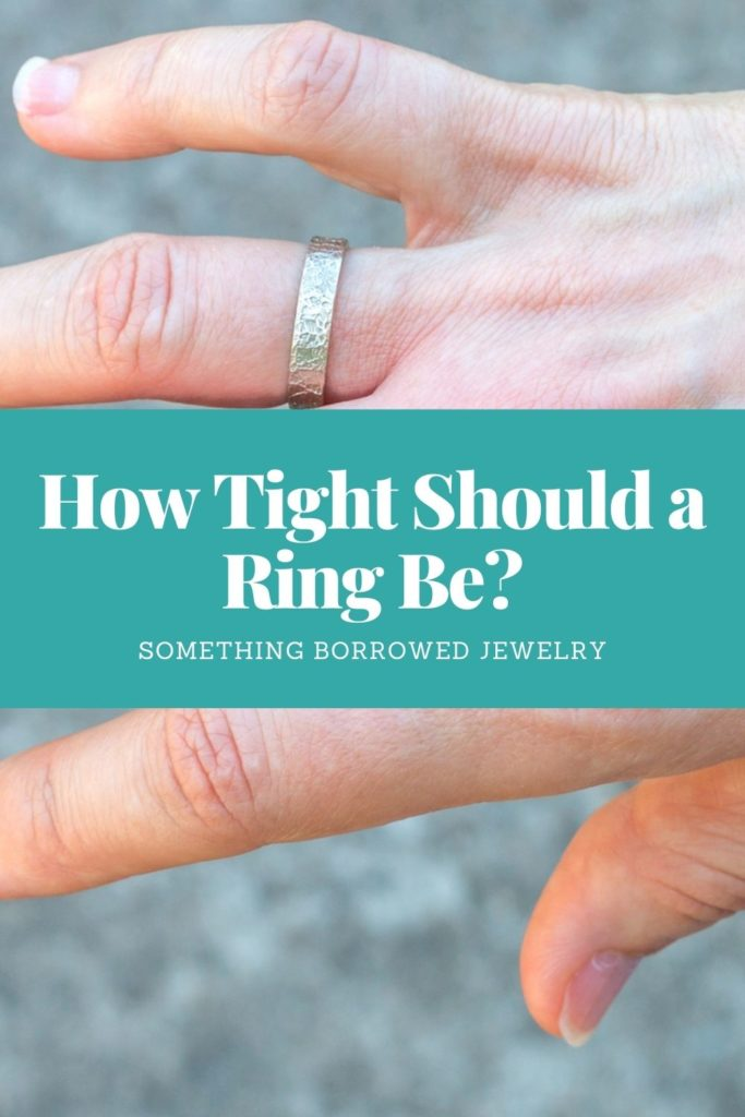 How Tight Should a Ring Be (Tips & Tricks) 2
