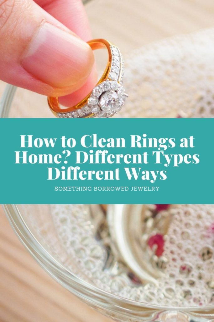 How to Clean Rings at Home Different Types Different Ways 1