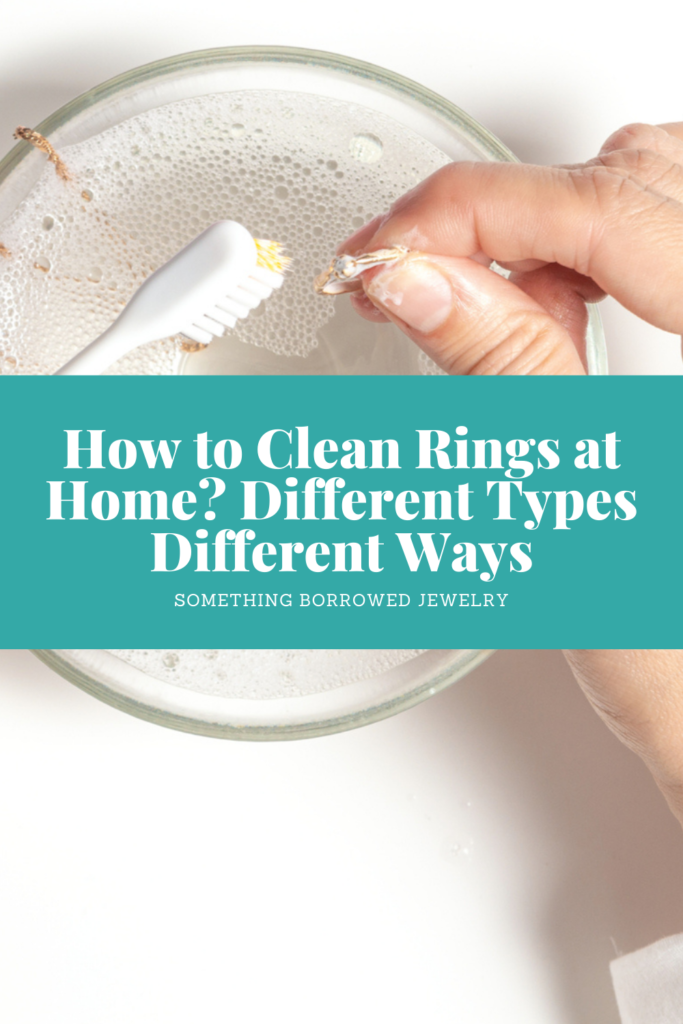 How to Clean Rings at Home Different Types Different Ways 2