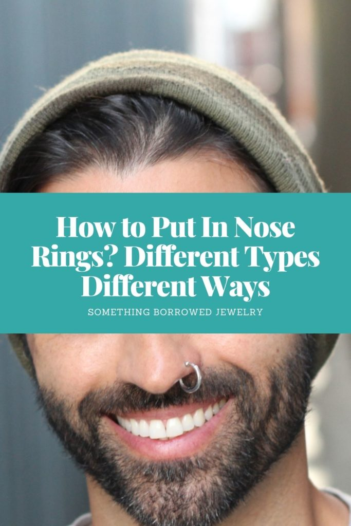 How to Put In Nose Rings Different Types Different Ways 1