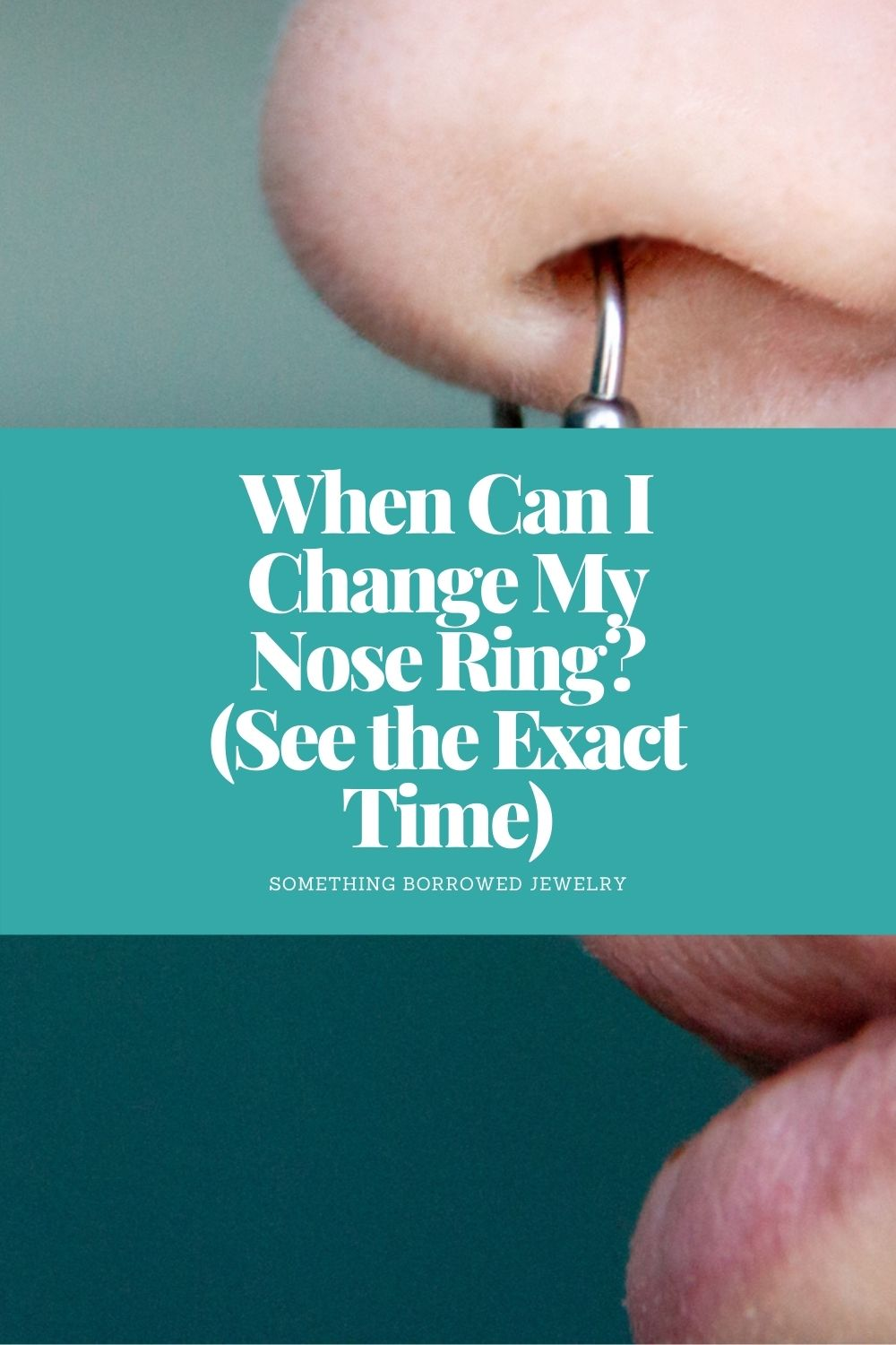 When Can I Change My Nose Ring (See the Exact Time) pin 2