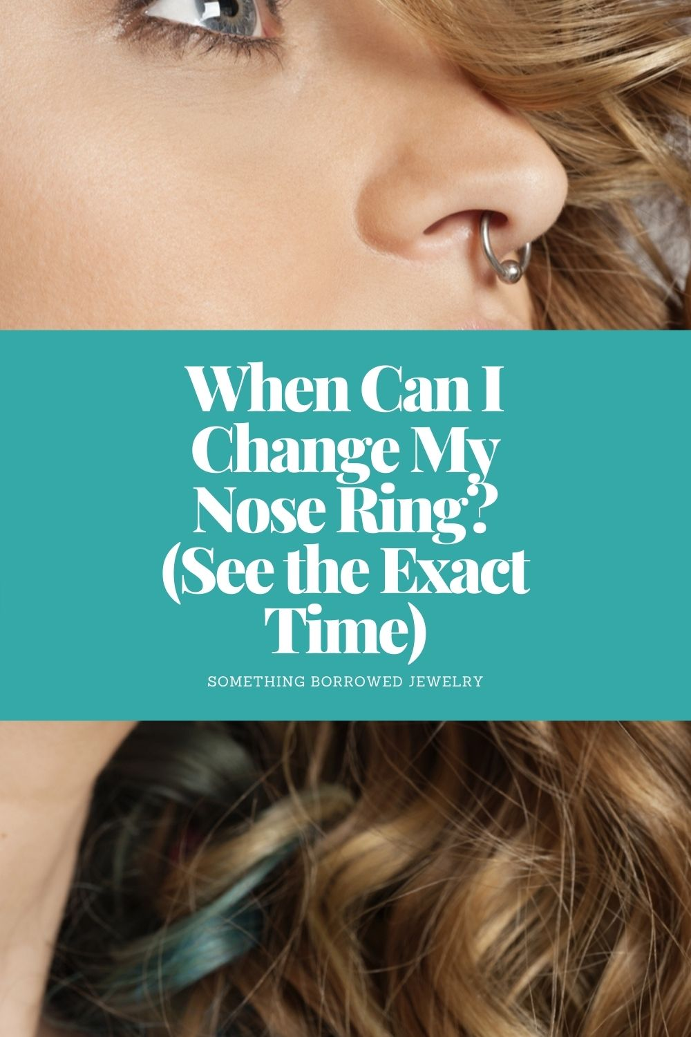 When Can I Change My Nose Ring (See the Exact Time) pin