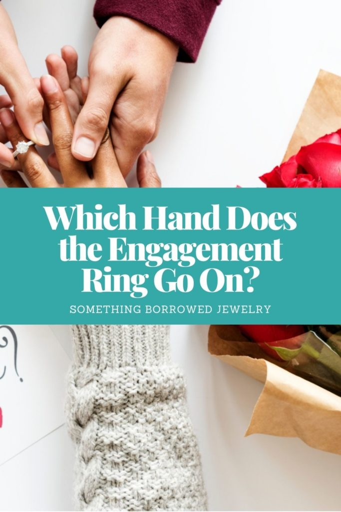 Which Hand Does the Engagement Ring Go On 2
