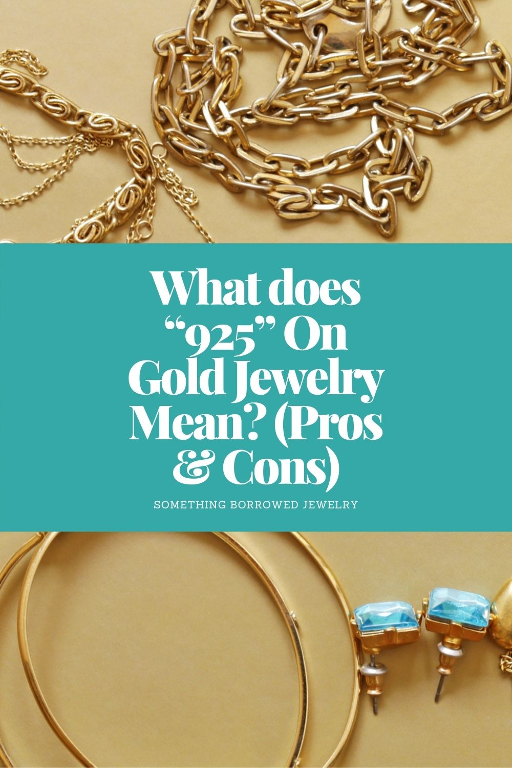 """What does """"925"""" On Gold Jewelry Mean (Pros & Cons) pin"""