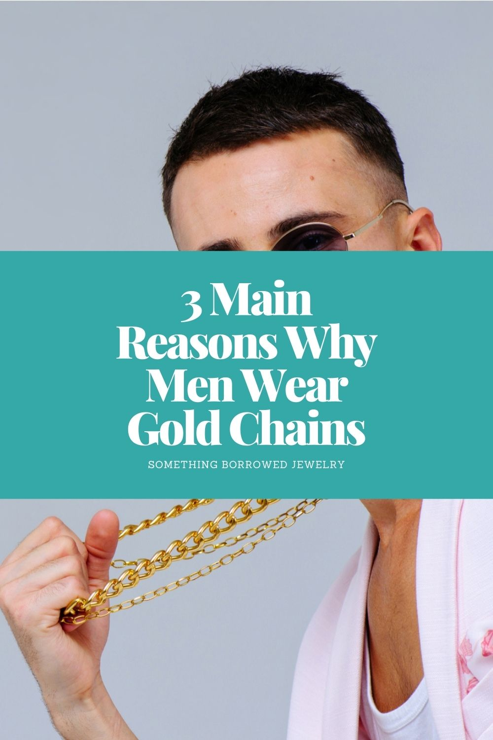 3 Main Reasons Why Men Wear Gold Chains pin 2