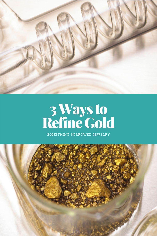 3 Ways to Refine Gold pin 2
