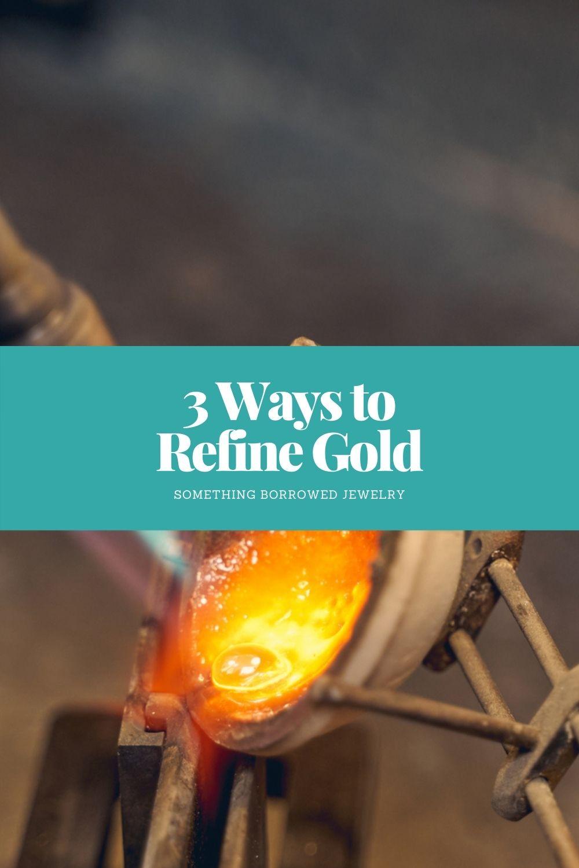 3 Ways to Refine Gold pin