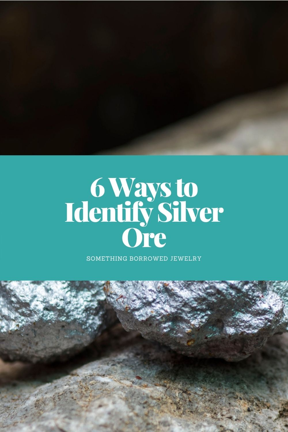6 Ways to Identify Silver Ore pin 2