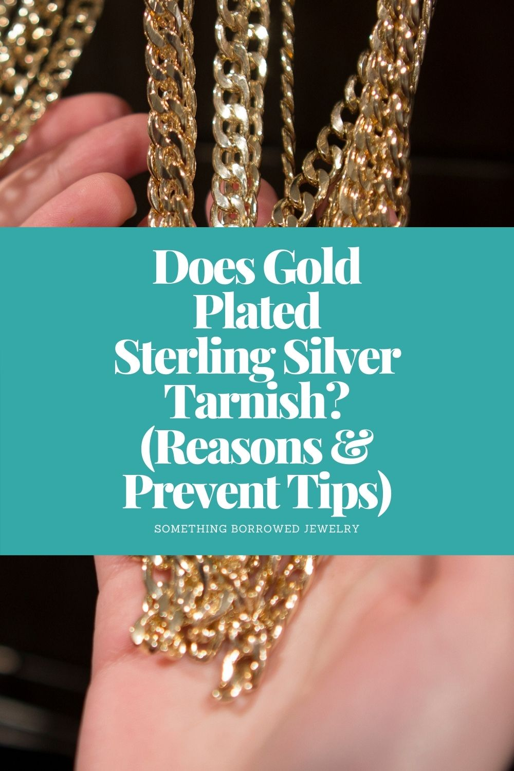 Does Gold Plated Sterling Silver Tarnish (Reasons & Prevent Tips) pin 2