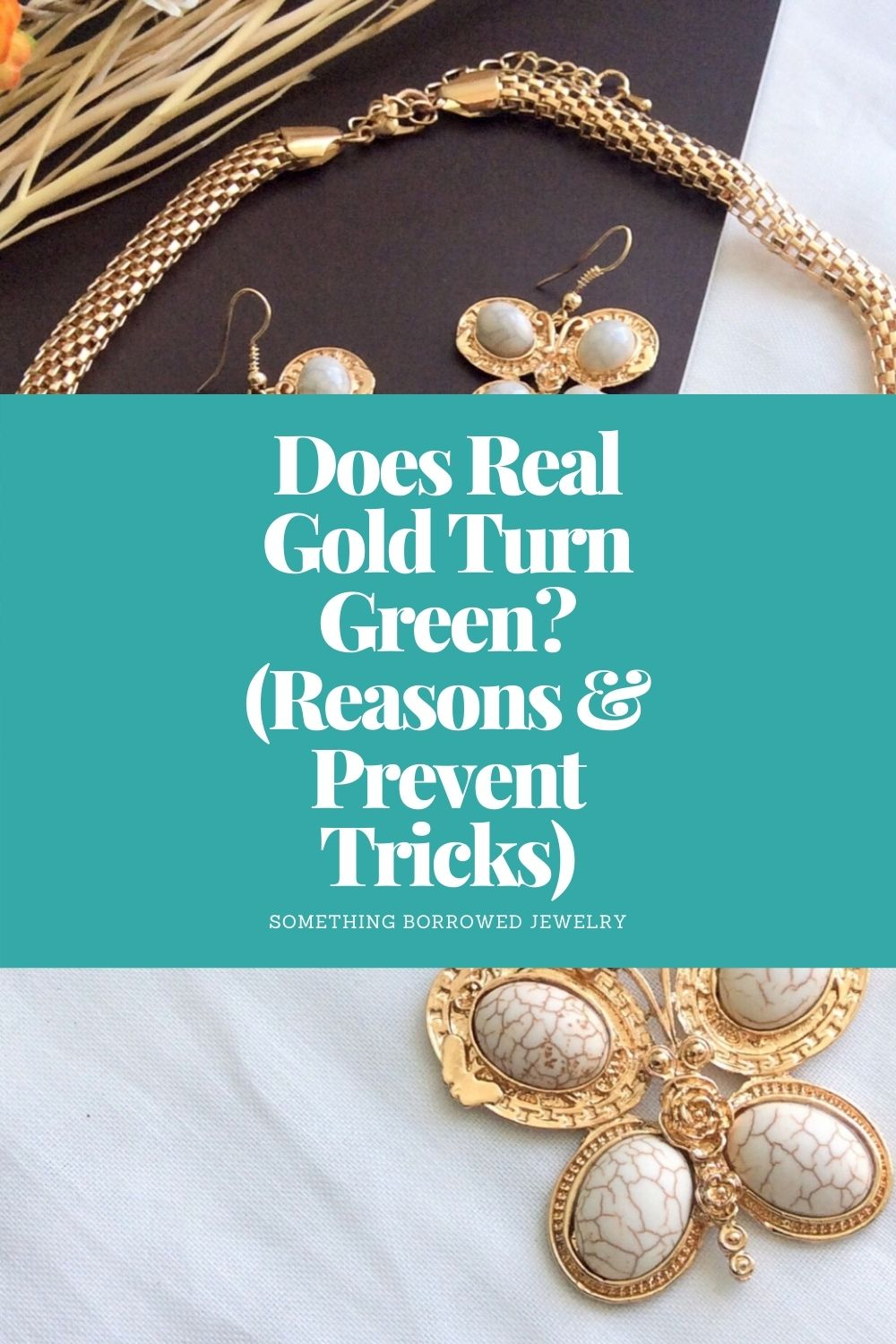 Does Real Gold Turn Green (Reasons & Prevent Tricks) pin