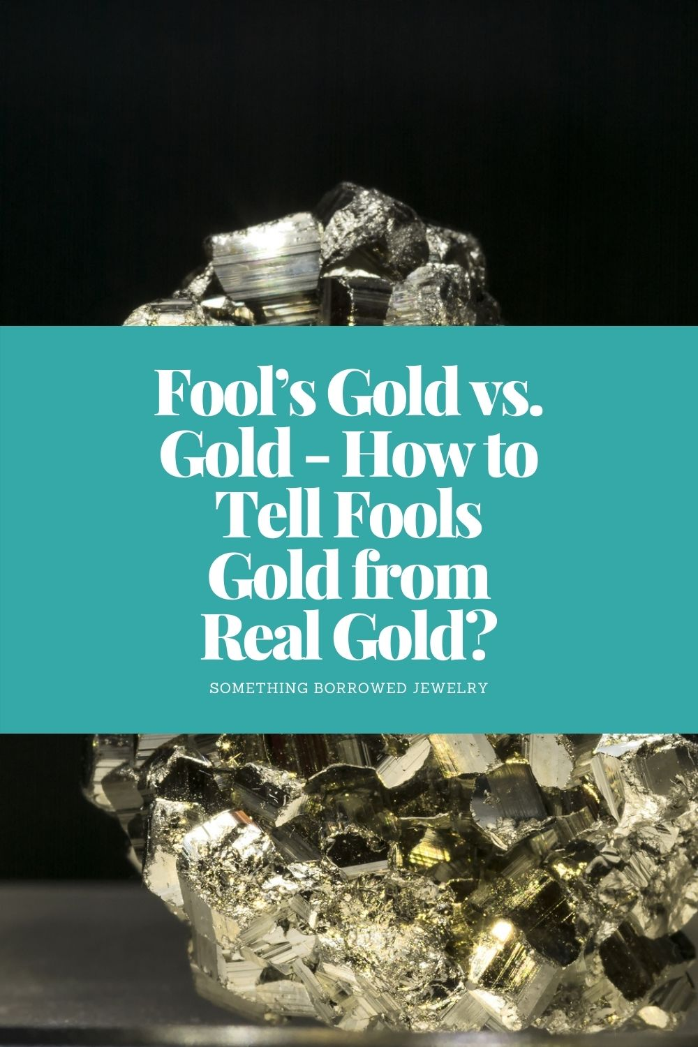 Fool's Gold vs. Gold - How to Tell Fools Gold from Real Gold pin