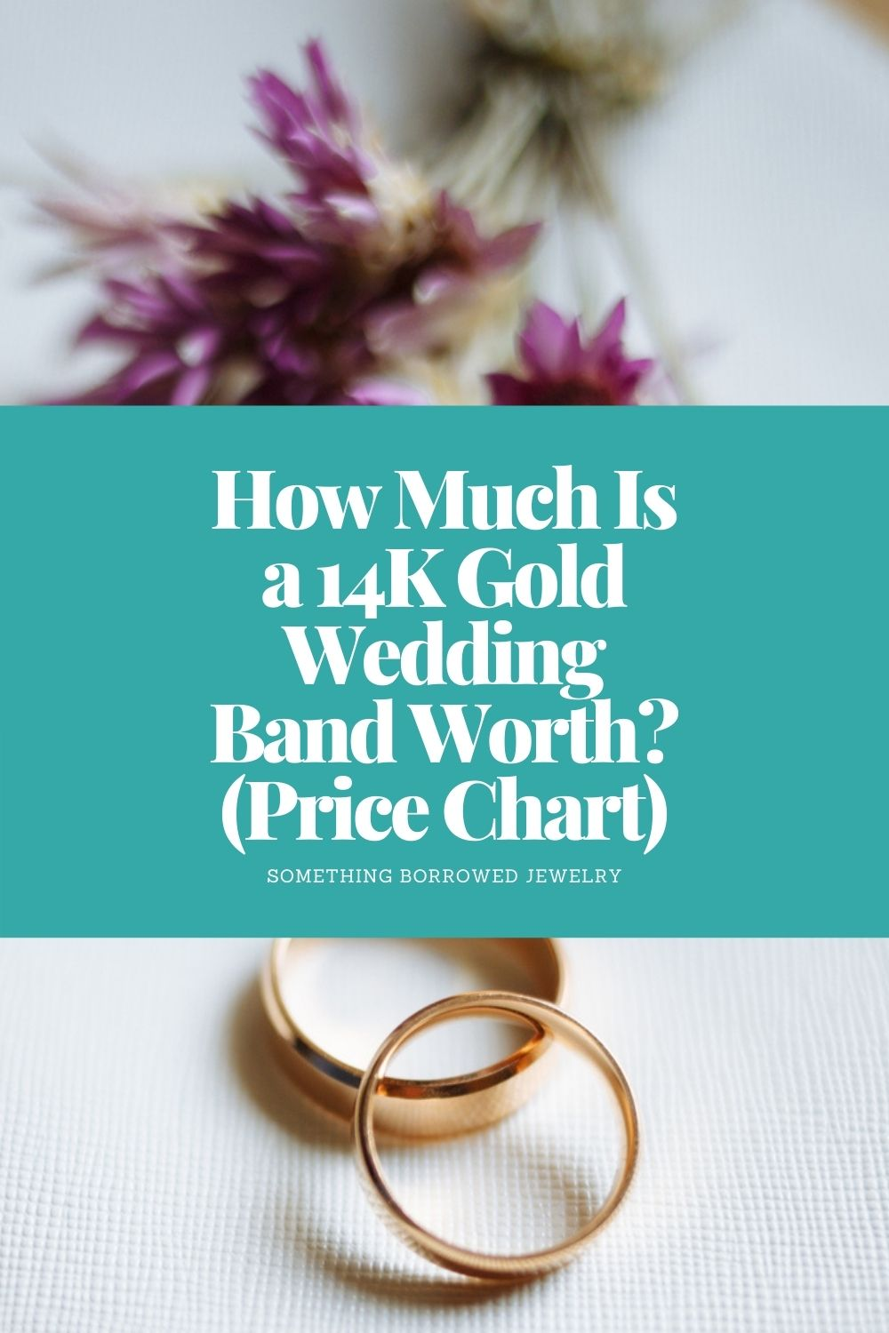 How Much Is a 14K Gold Wedding Band Worth (Price Chart) pin