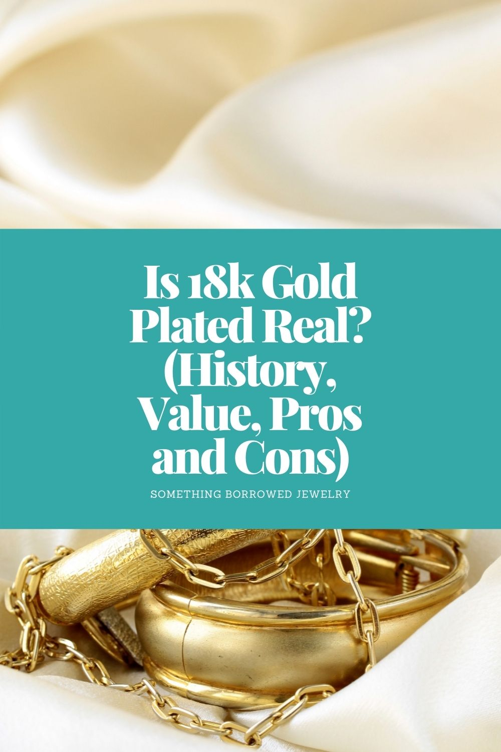 Is 18k Gold Plated Real (History, Value, Pros and Cons) pin 2