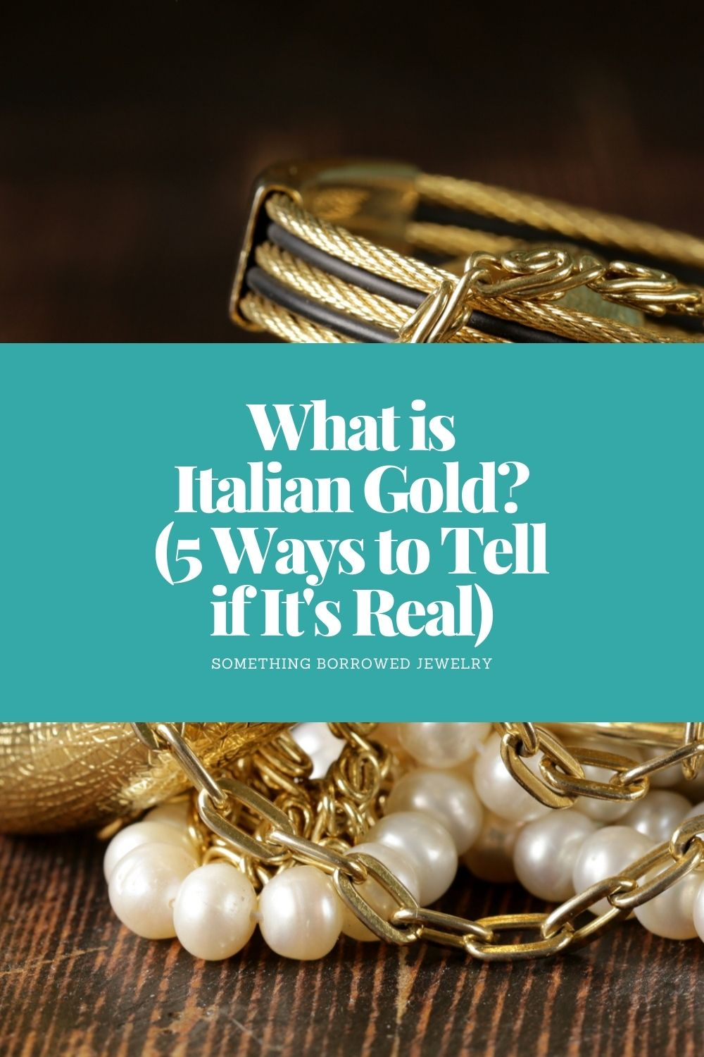 What is Italian Gold (5 Ways to Tell if It's Real) pin 2